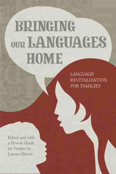 Bringing Our Languages Home By Hinton, Leanne